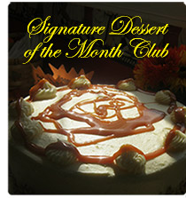 Signature Dessert of the Month Club